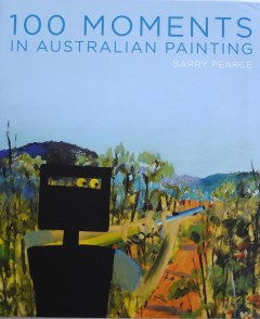 100 Moments in Australian Painting – UNSW Press